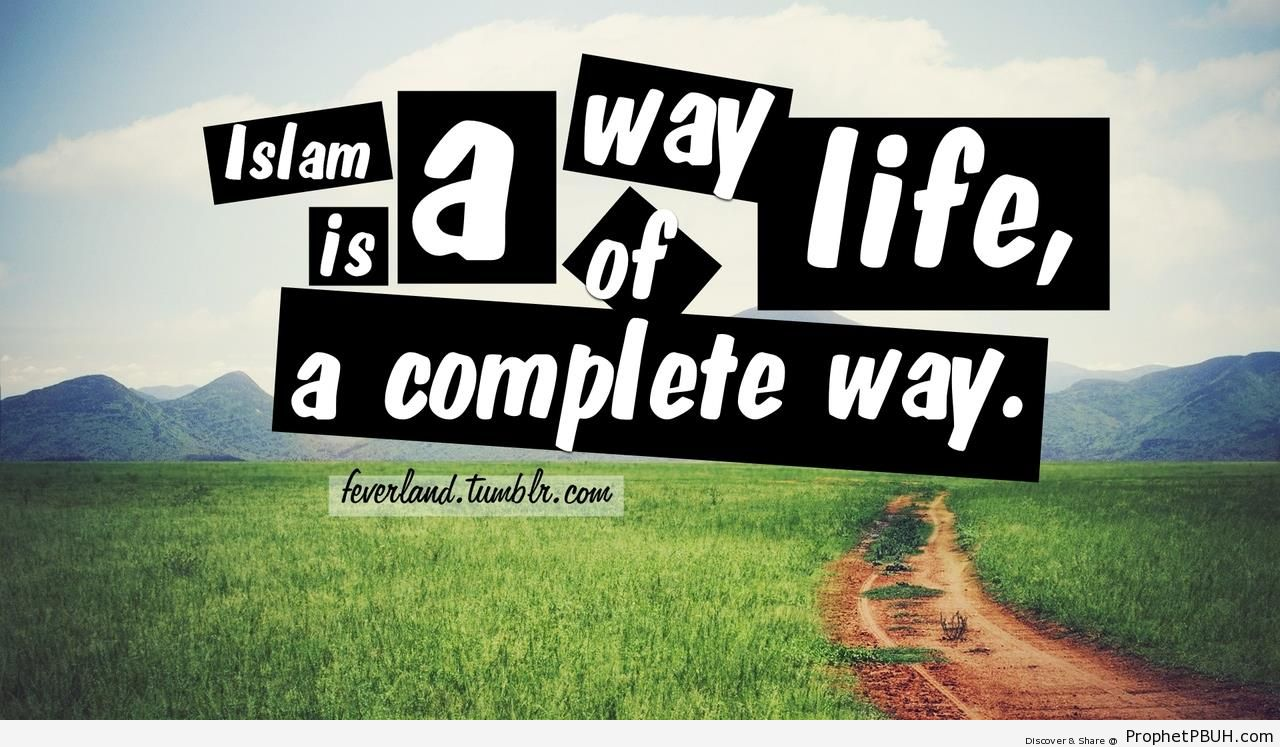 Way-of-Life-Islam-is-a-Way-of-Life-Posters-001